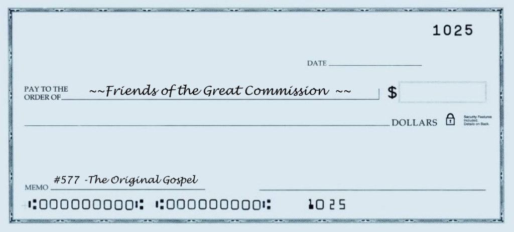 Check made out to Friends of the Great Commission